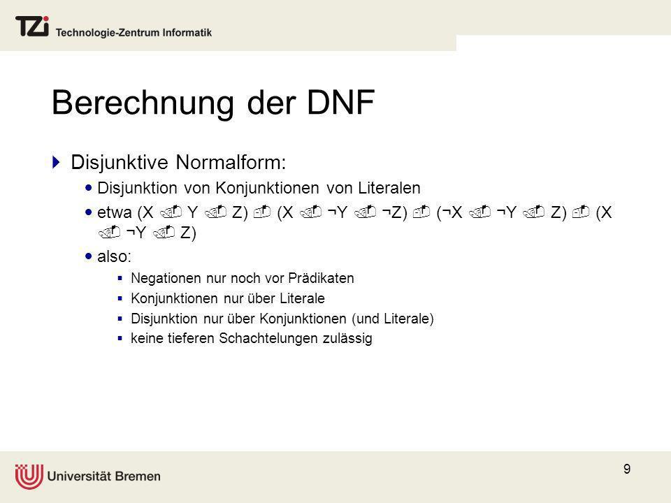 Berechnung der DNF Disjunktive Normalform: