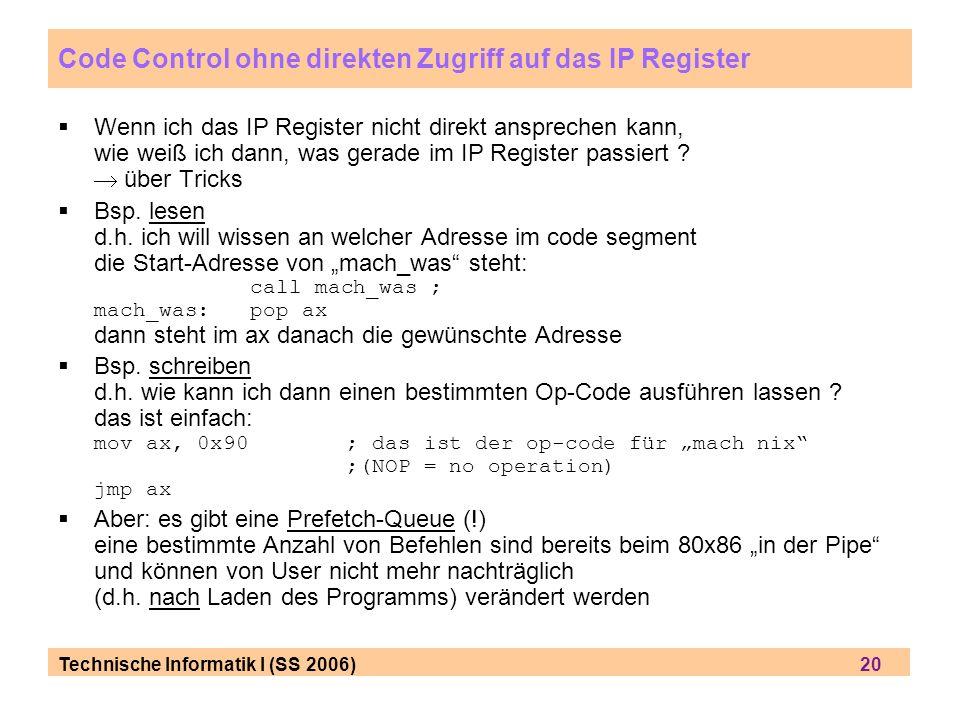 Code Control ohne direkten Zugriff auf das IP Register