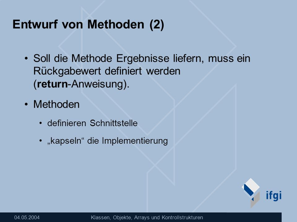 Entwurf von Methoden (2)