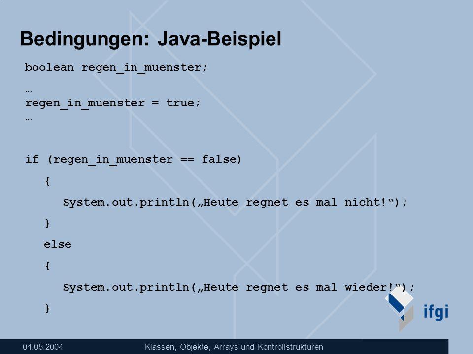 Bedingungen: Java-Beispiel