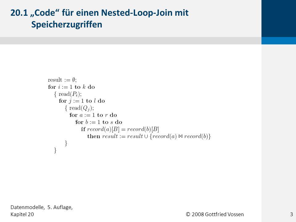 """20.1 """"Code für einen Nested-Loop-Join mit Speicherzugriffen"""