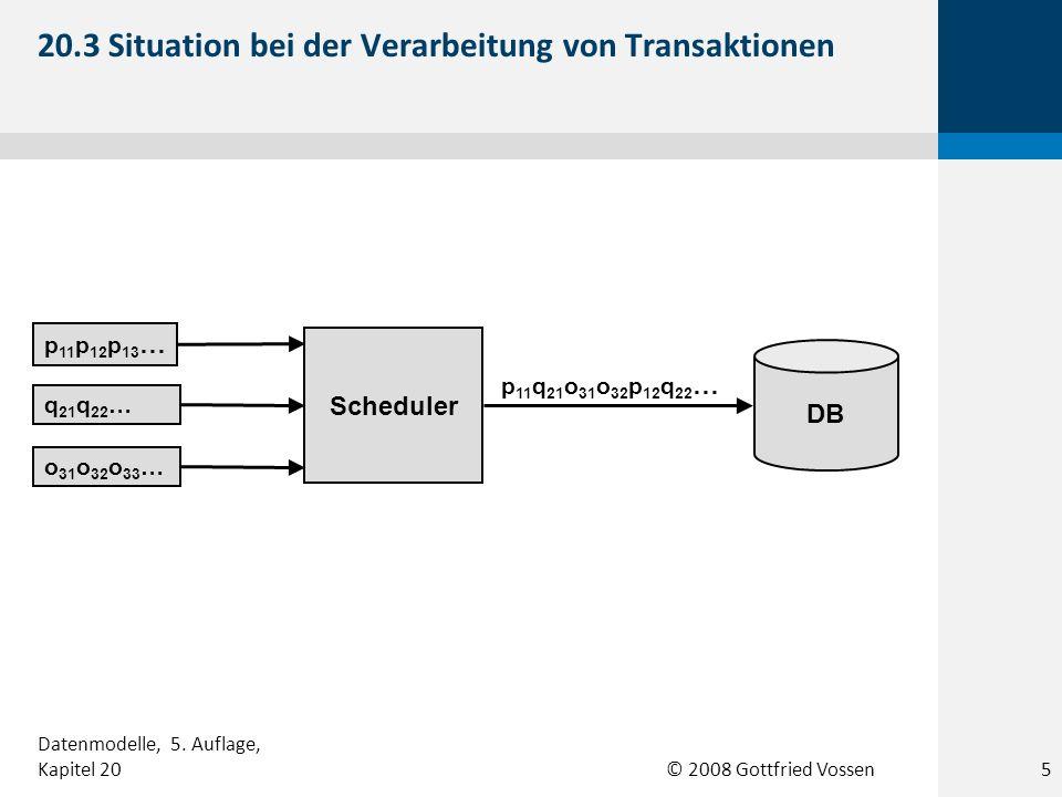 20.3 Situation bei der Verarbeitung von Transaktionen