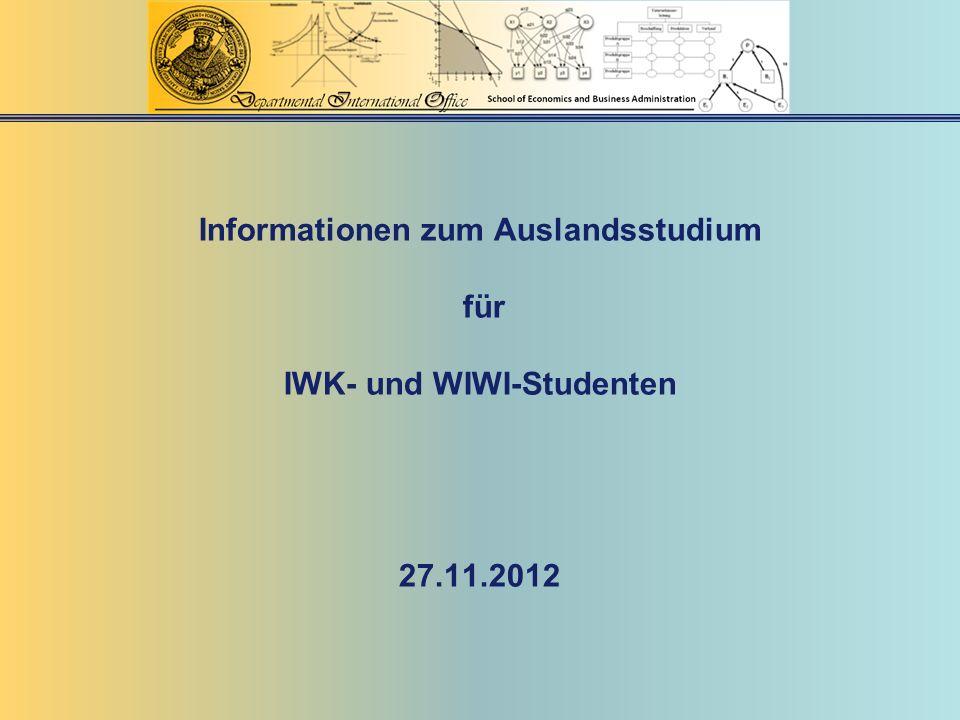 Informationen zum Auslandsstudium für IWK- und WIWI-Studenten 27. 11