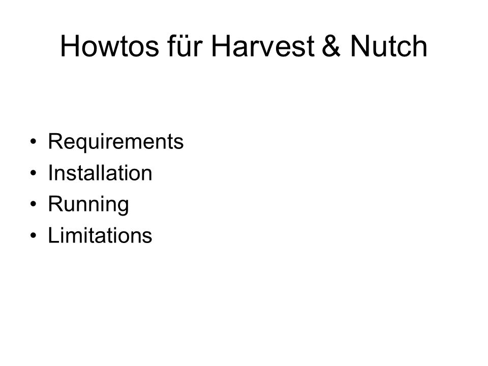 Howtos für Harvest & Nutch