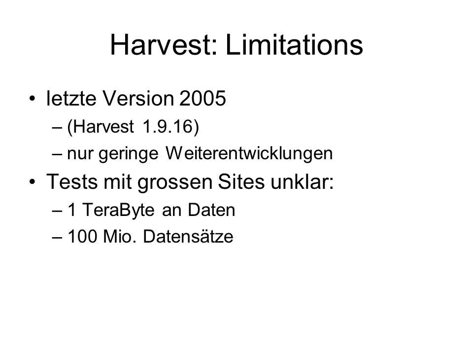 Harvest: Limitations letzte Version 2005