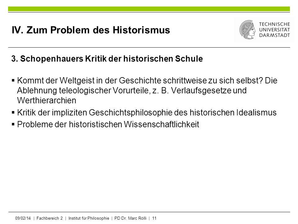 IV. Zum Problem des Historismus