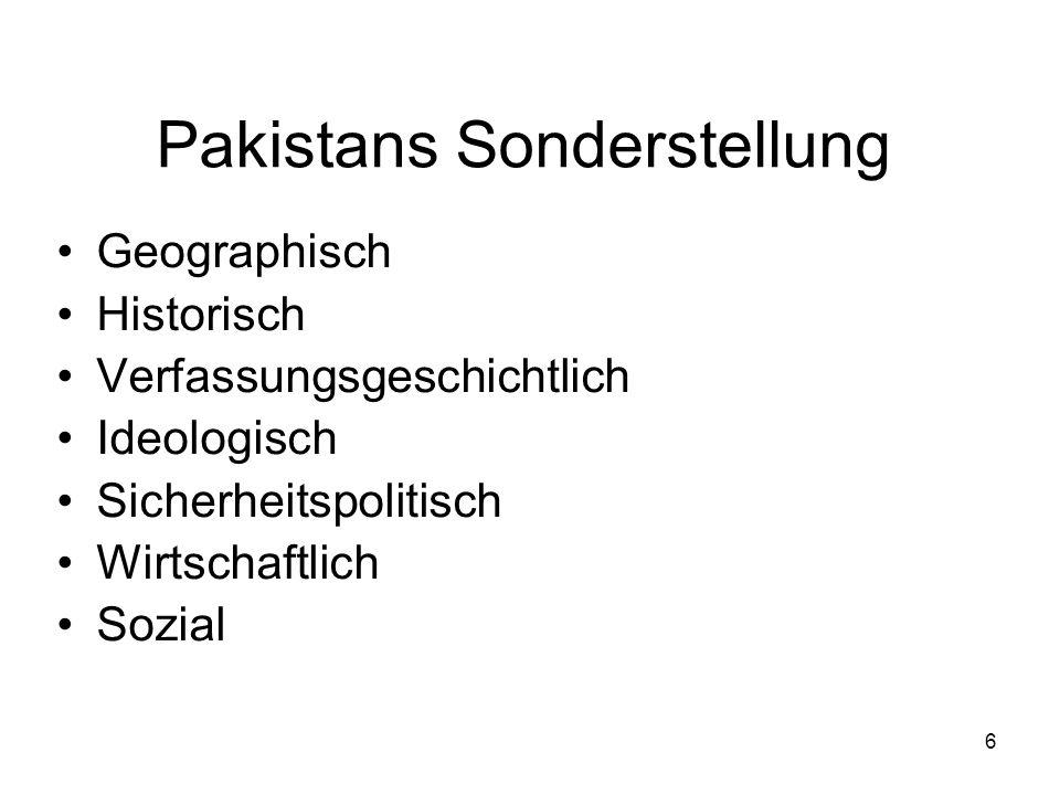 Pakistans Sonderstellung