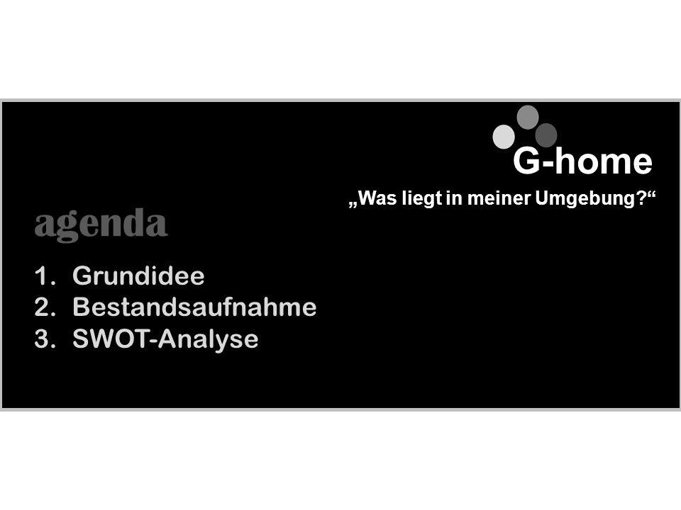 agenda G-home Grundidee Bestandsaufnahme SWOT-Analyse