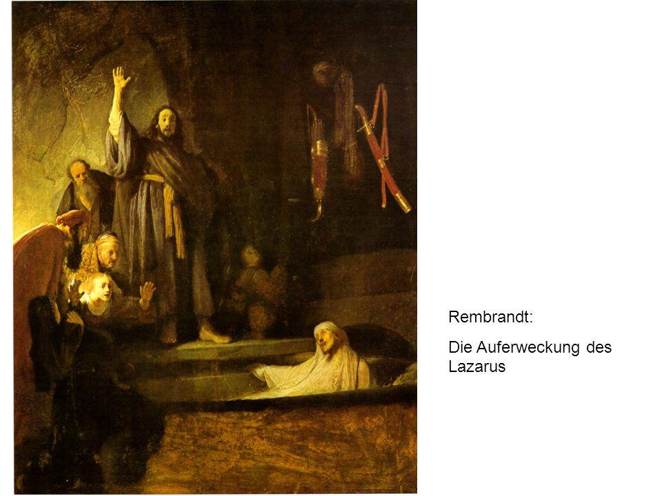 Rembrandt: Die Auferweckung des Lazarus