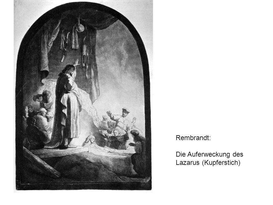 Rembrandt: Die Auferweckung des Lazarus (Kupferstich)