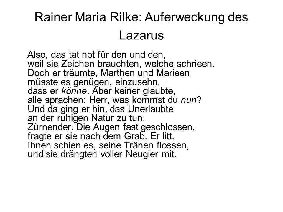 Rainer Maria Rilke: Auferweckung des Lazarus