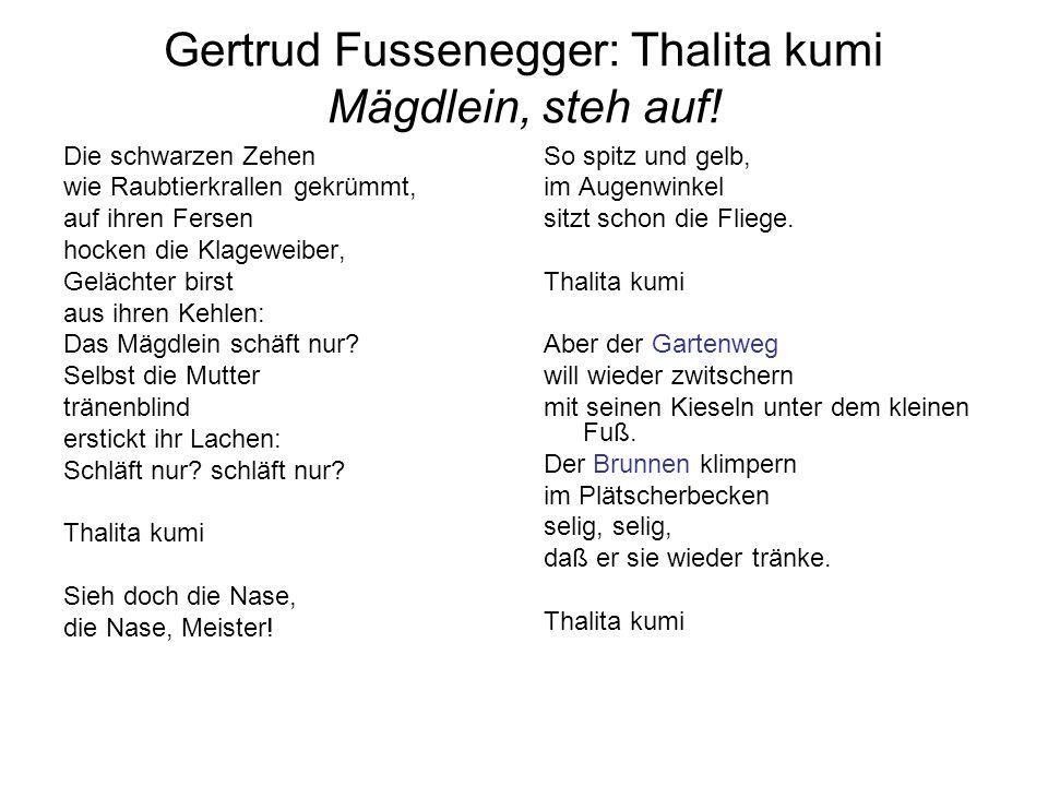 Gertrud Fussenegger: Thalita kumi Mägdlein, steh auf!