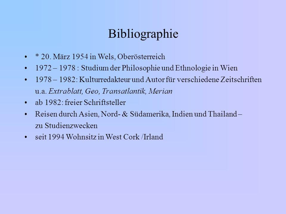Bibliographie * 20. März 1954 in Wels, Oberösterreich