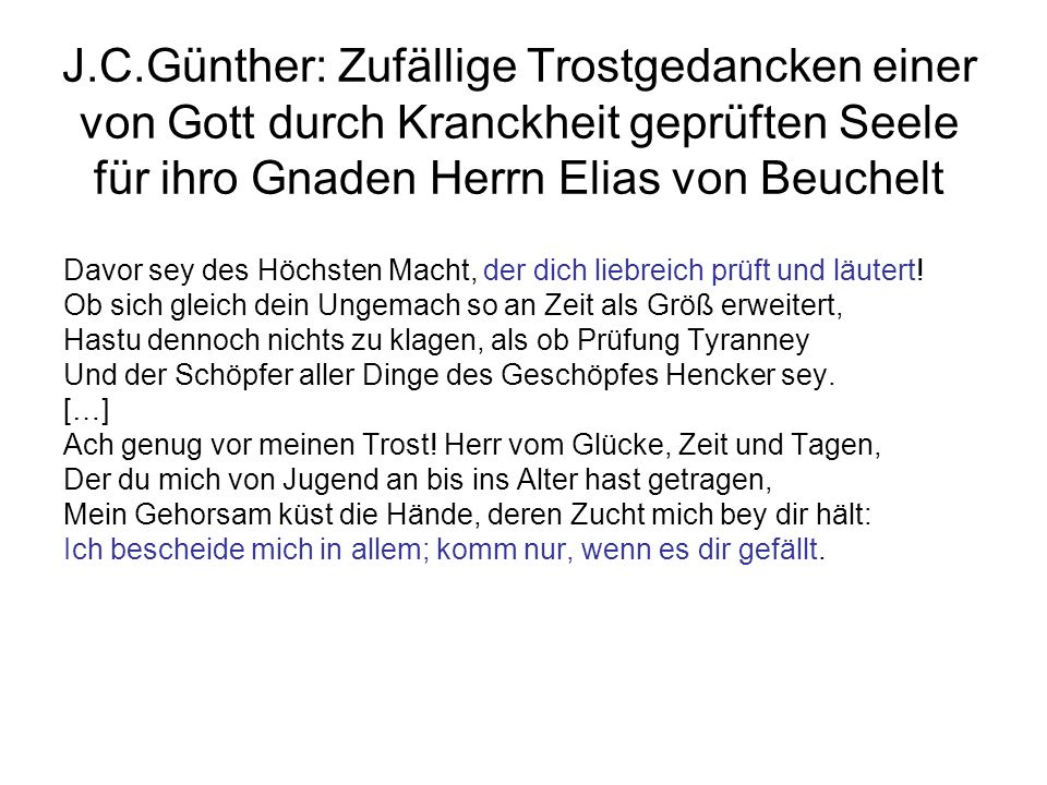 J.C.Günther: Zufällige Trostgedancken einer von Gott durch Kranckheit geprüften Seele für ihro Gnaden Herrn Elias von Beuchelt
