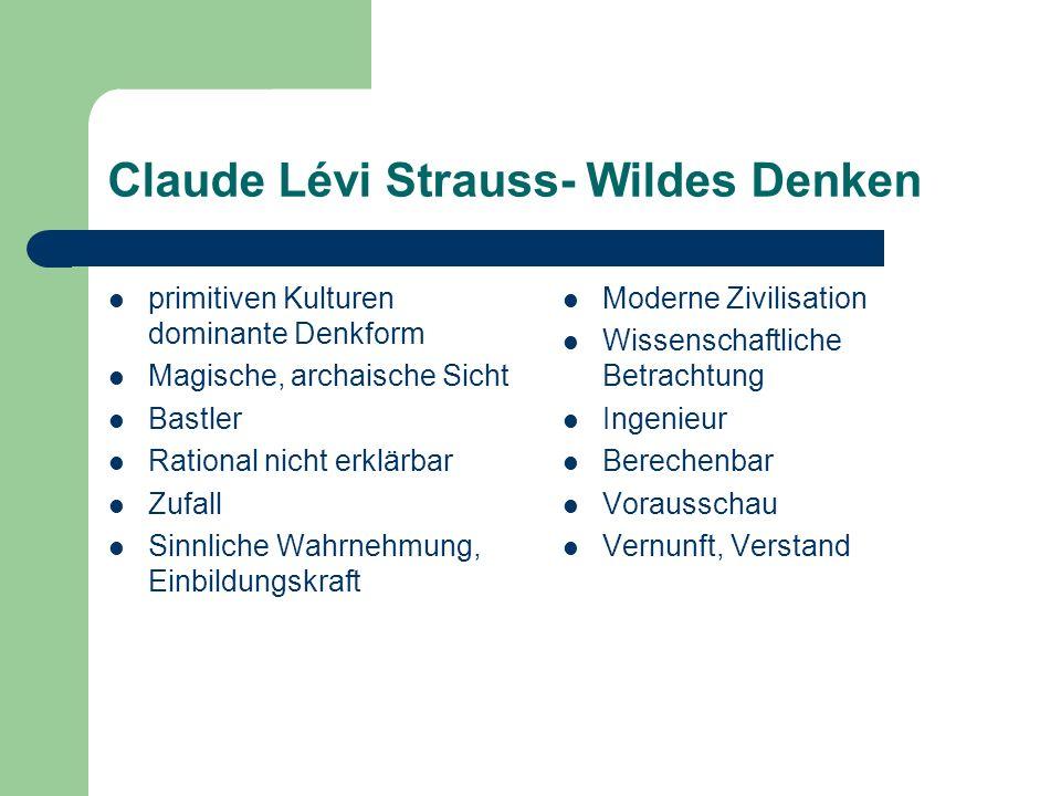 Claude Lévi Strauss- Wildes Denken