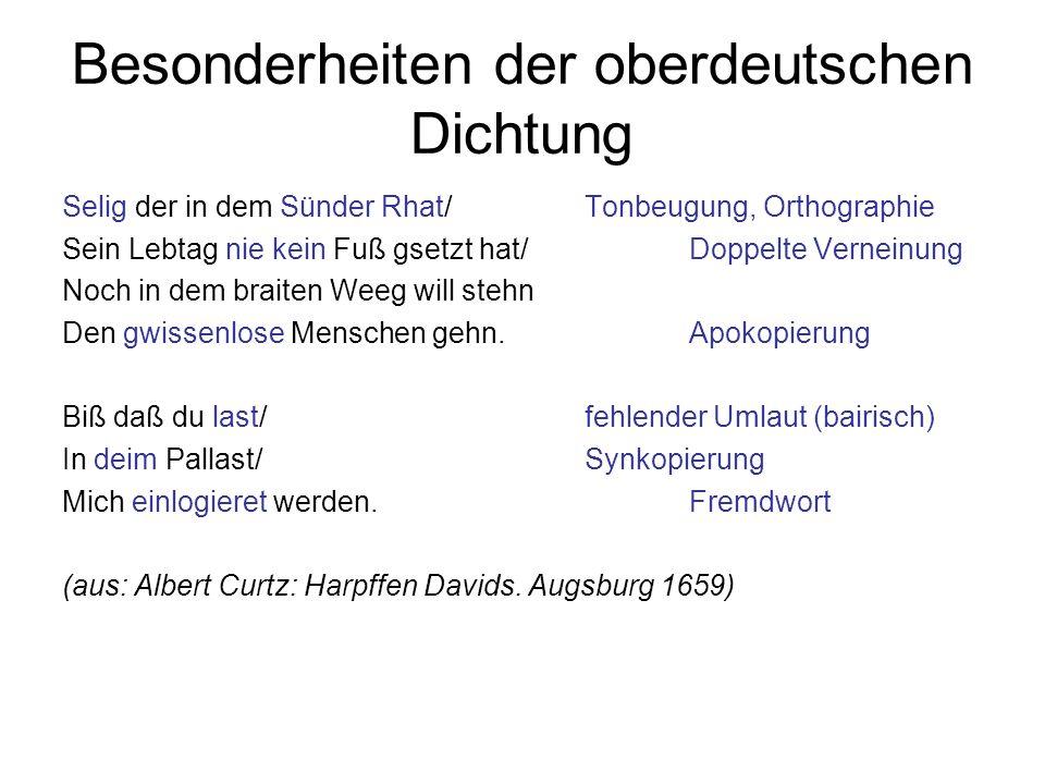 Besonderheiten der oberdeutschen Dichtung