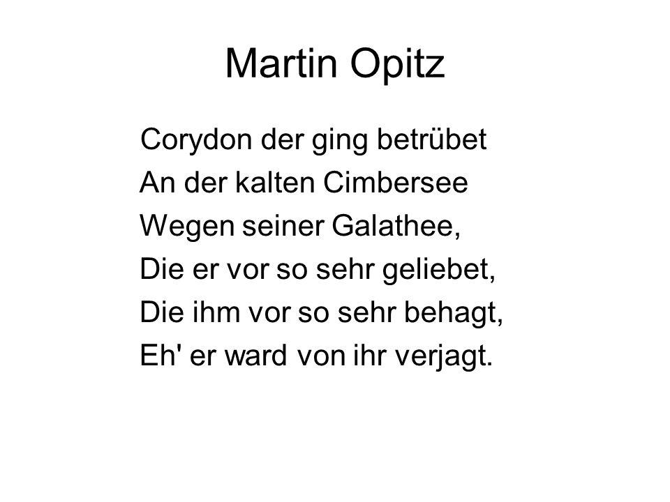 Martin Opitz Corydon der ging betrübet An der kalten Cimbersee