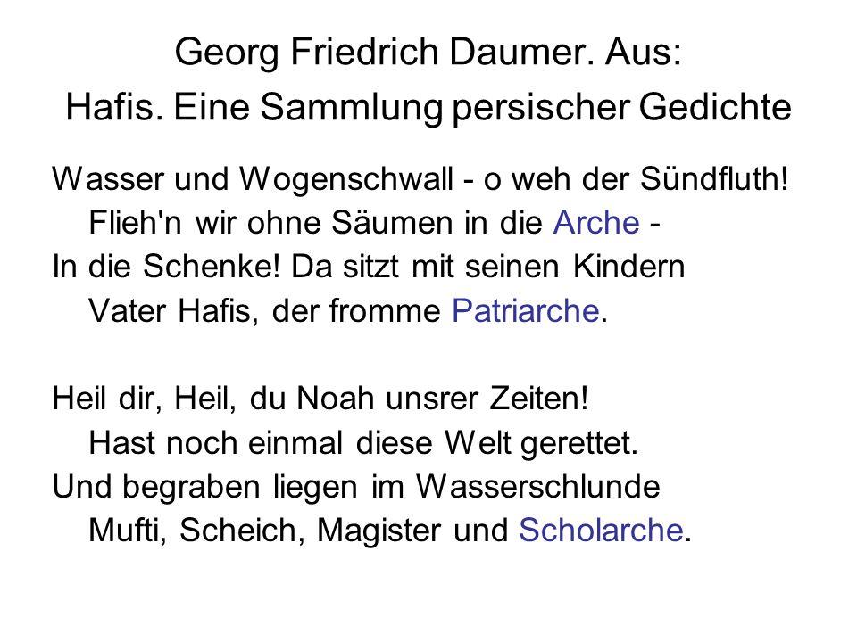 Georg Friedrich Daumer. Aus: Hafis. Eine Sammlung persischer Gedichte