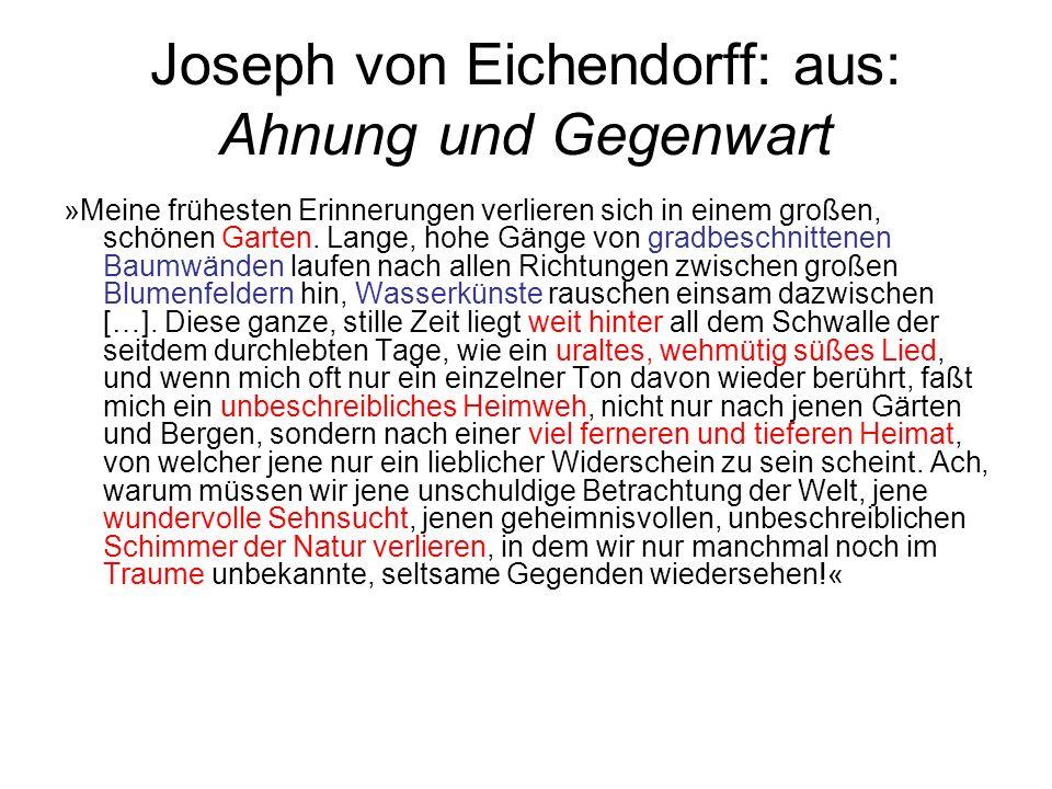 Joseph von Eichendorff: aus: Ahnung und Gegenwart