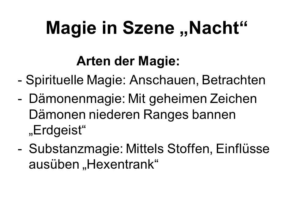 """Magie in Szene """"Nacht Arten der Magie:"""