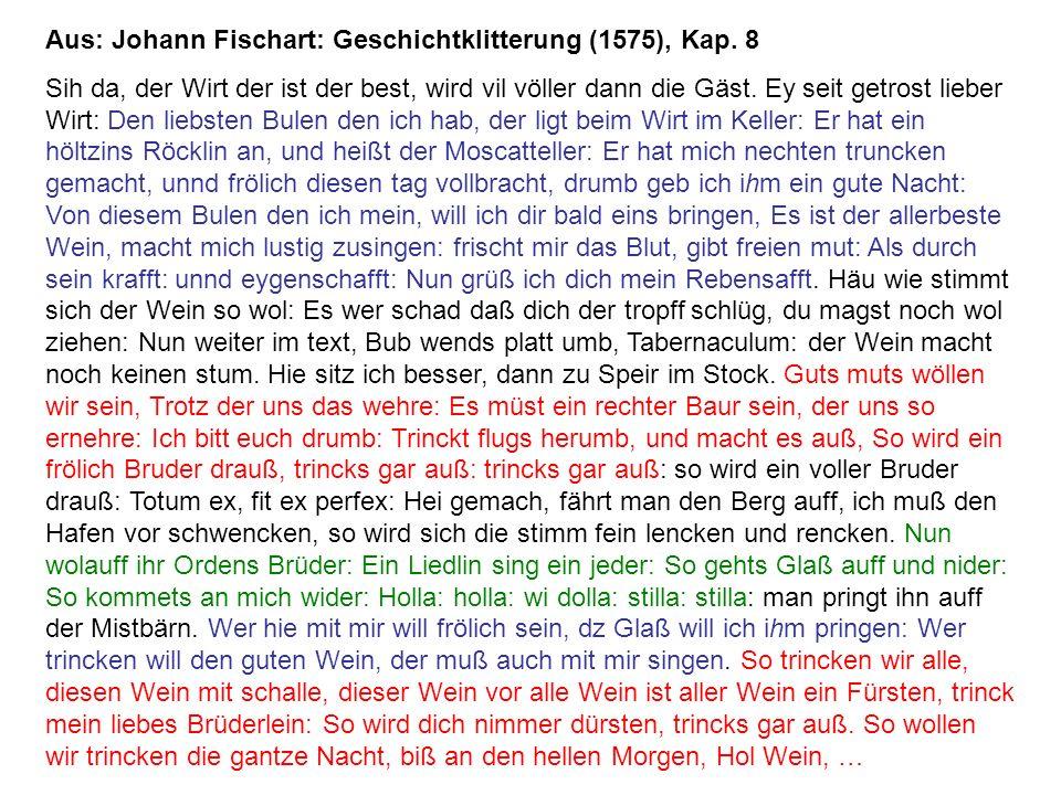 Aus: Johann Fischart: Geschichtklitterung (1575), Kap. 8