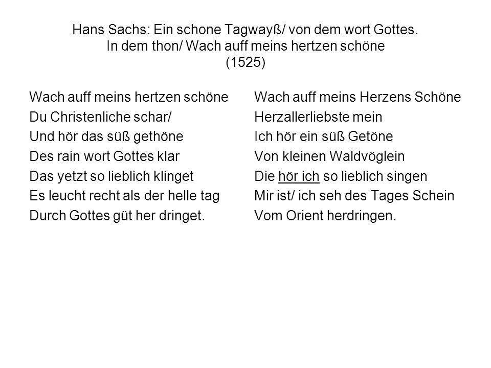 Hans Sachs: Ein schone Tagwayß/ von dem wort Gottes