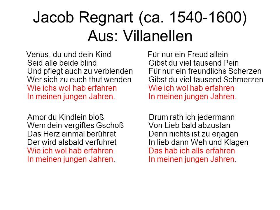Jacob Regnart (ca. 1540-1600) Aus: Villanellen