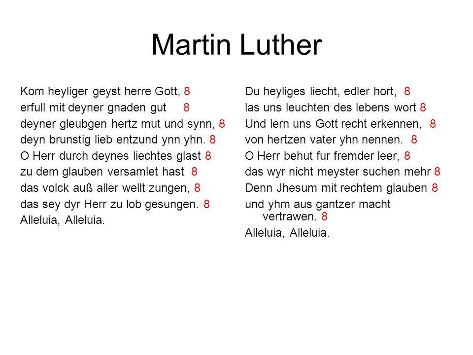 Martin Luther Kom heyliger geyst herre Gott, 8