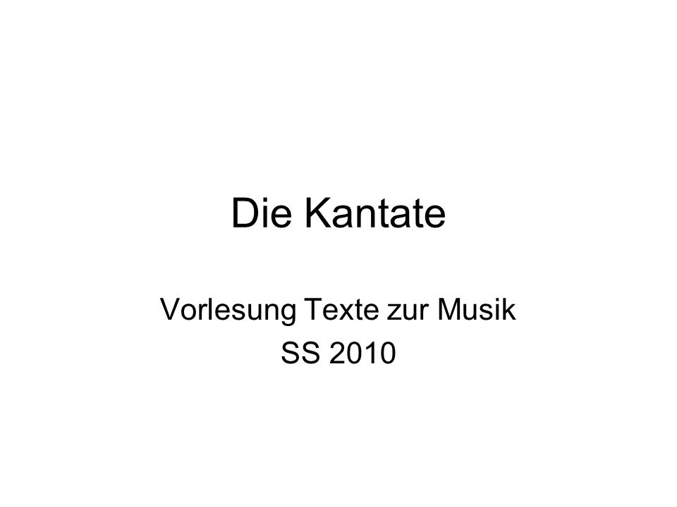 Vorlesung Texte zur Musik SS 2010