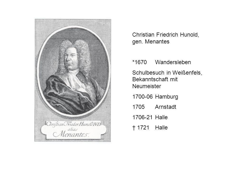 Christian Friedrich Hunold, gen. Menantes