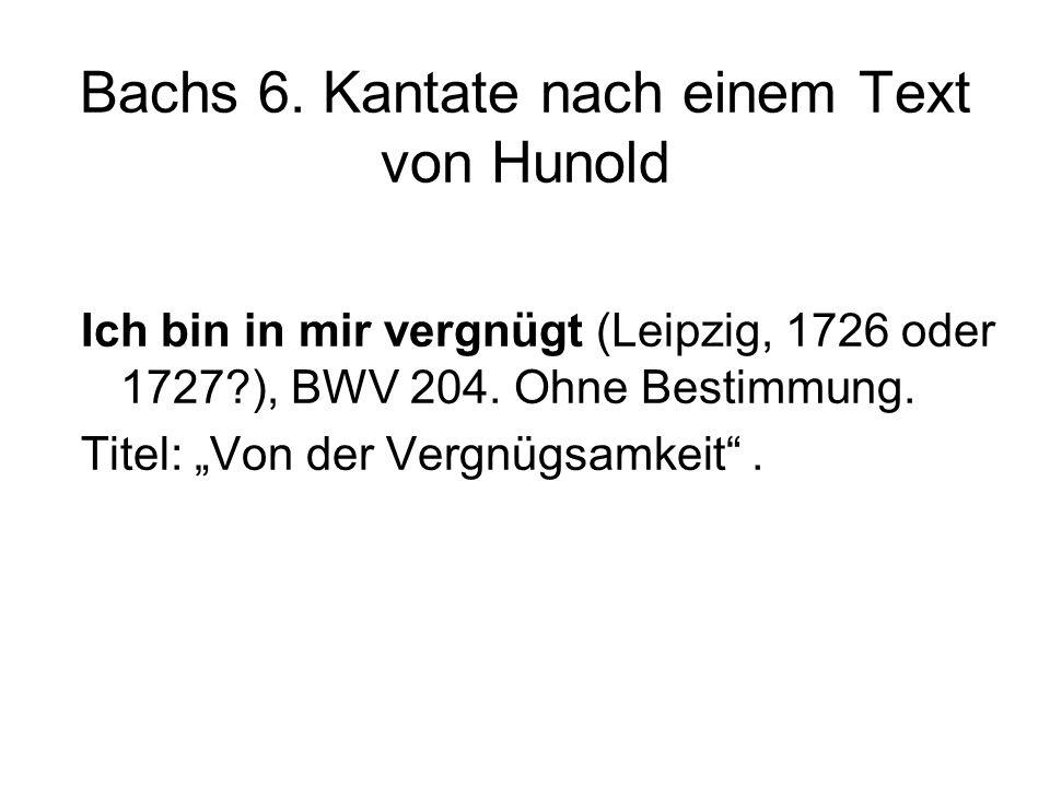Bachs 6. Kantate nach einem Text von Hunold