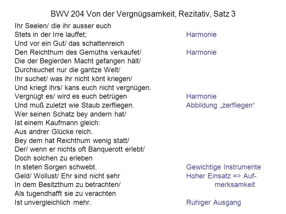 BWV 204 Von der Vergnügsamkeit, Rezitativ, Satz 3