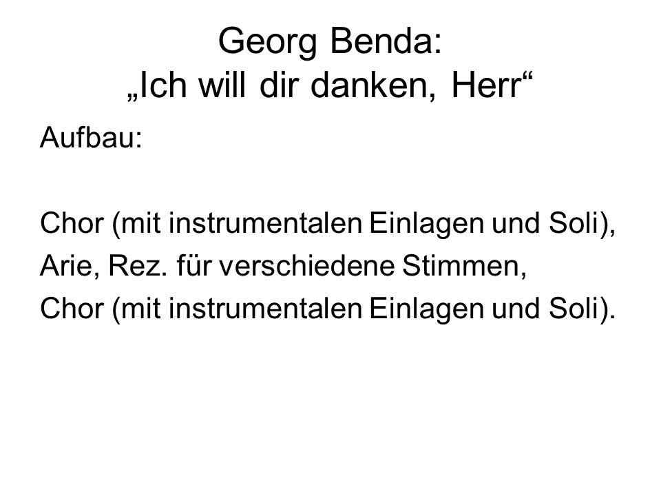 """Georg Benda: """"Ich will dir danken, Herr"""