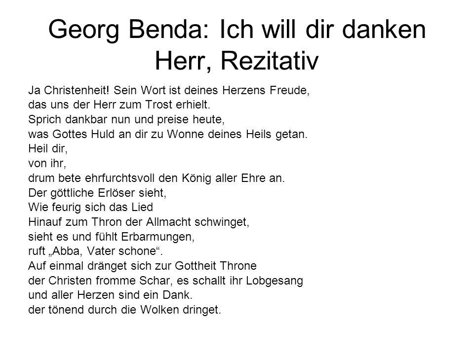 Georg Benda: Ich will dir danken Herr, Rezitativ