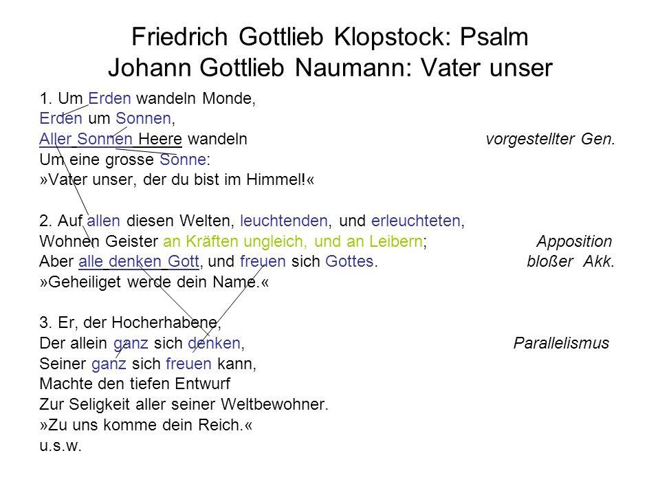 Friedrich Gottlieb Klopstock: Psalm Johann Gottlieb Naumann: Vater unser