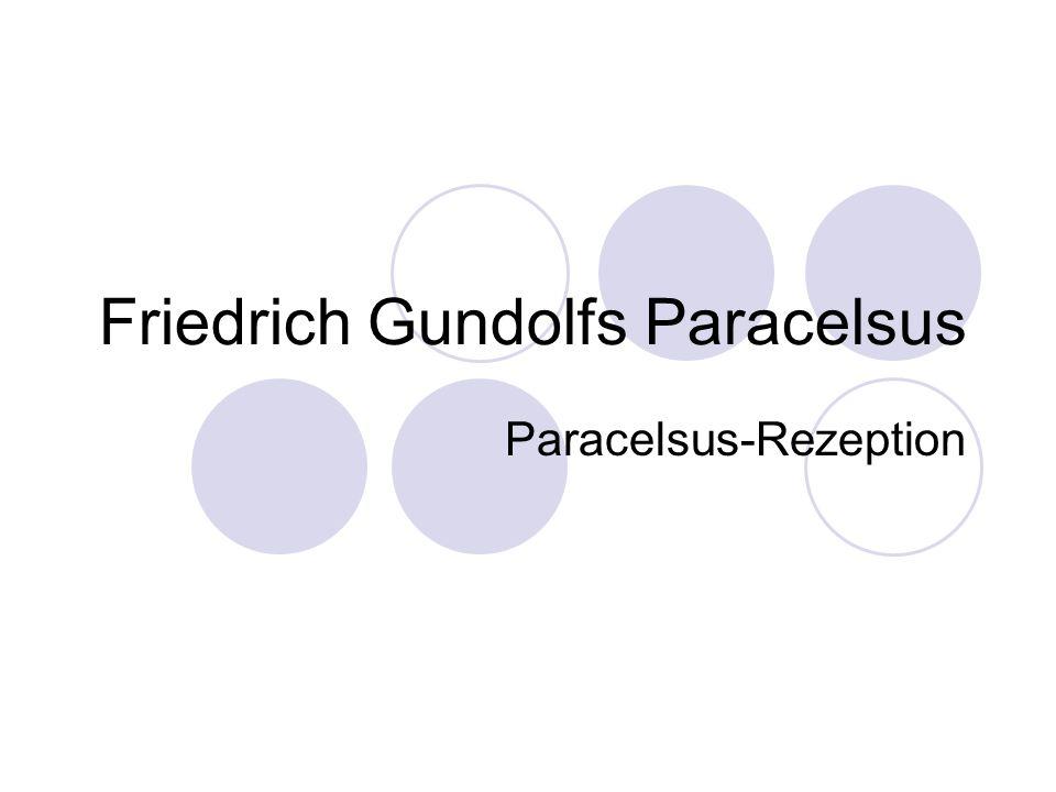 Friedrich Gundolfs Paracelsus