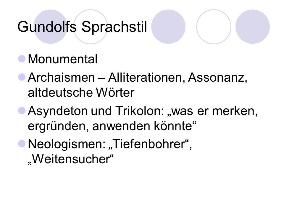Gundolfs Sprachstil Monumental