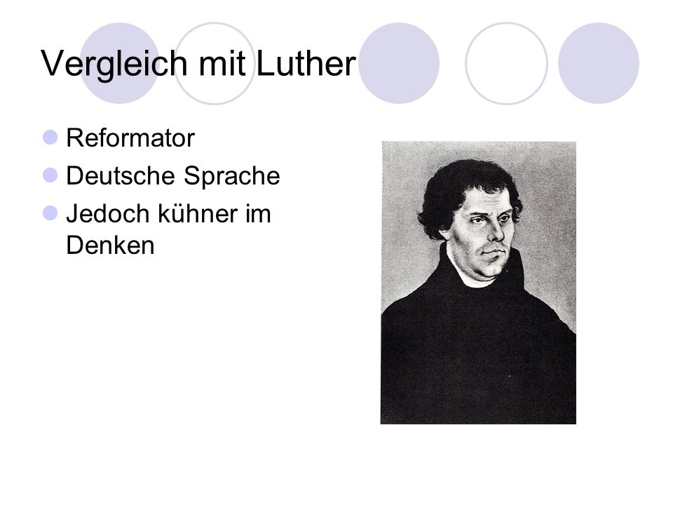 Vergleich mit Luther Reformator Deutsche Sprache