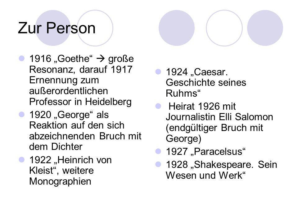 """Zur Person 1916 """"Goethe  große Resonanz, darauf 1917 Ernennung zum außerordentlichen Professor in Heidelberg."""