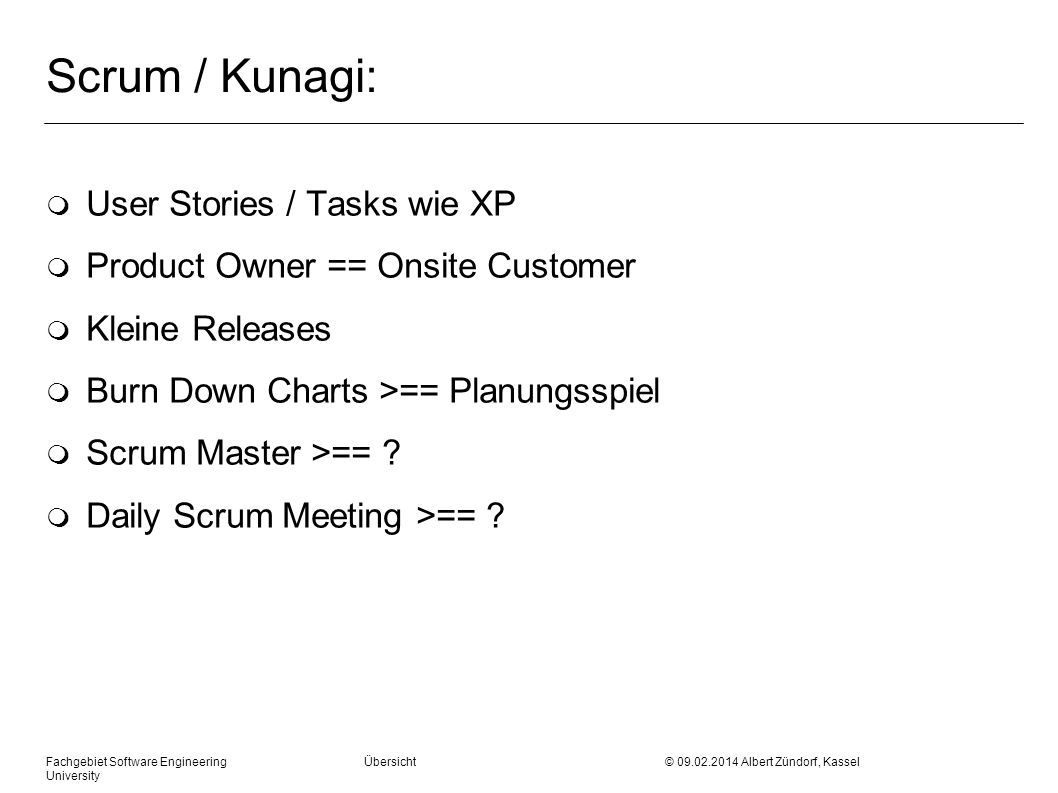 Scrum / Kunagi: User Stories / Tasks wie XP