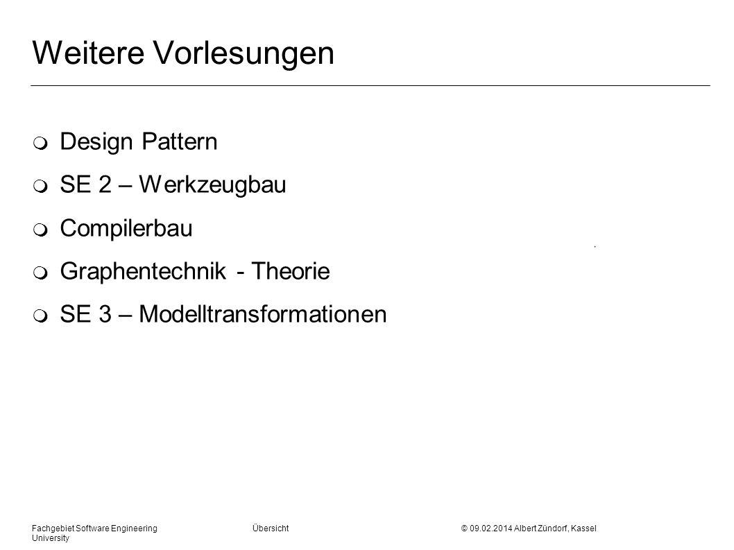 Weitere Vorlesungen Design Pattern SE 2 – Werkzeugbau Compilerbau