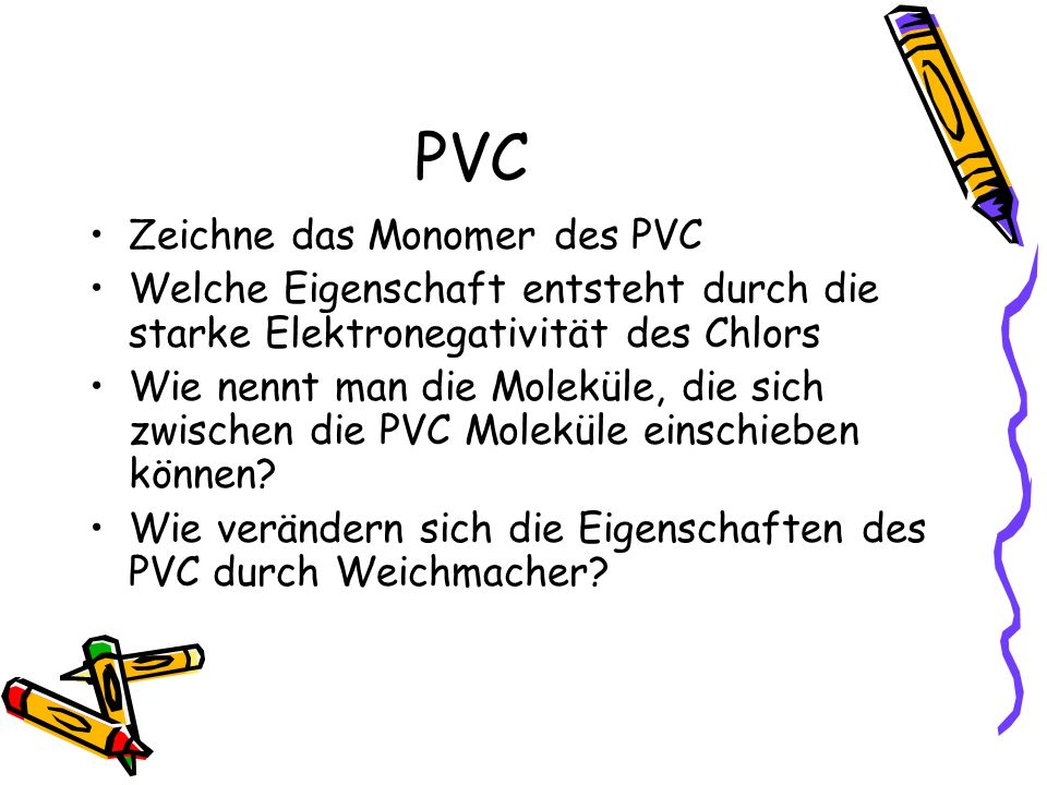 PVC Zeichne das Monomer des PVC