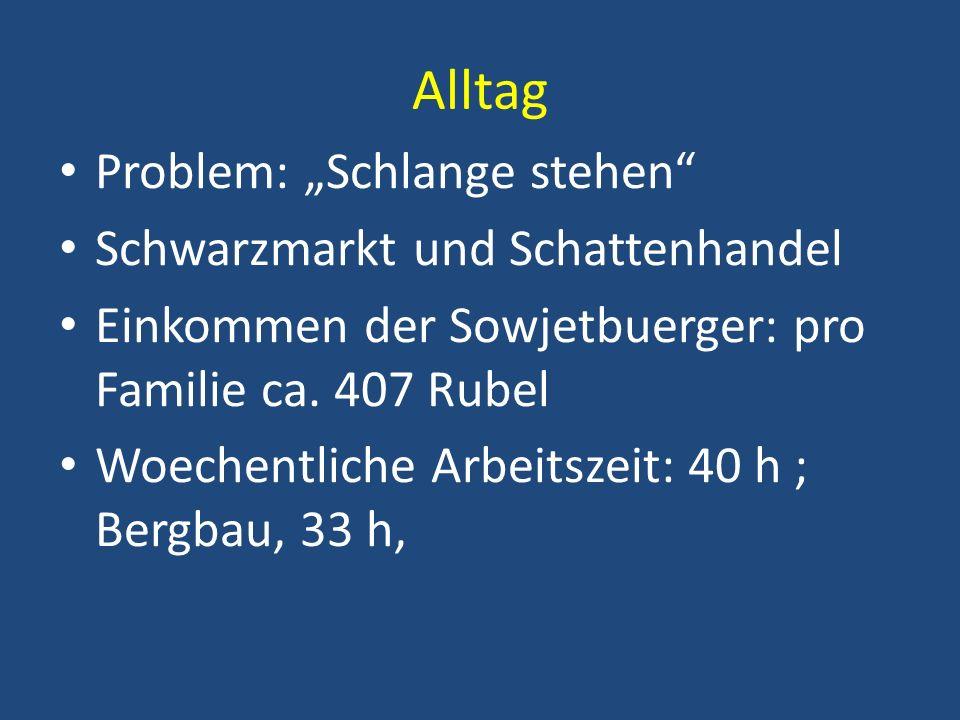 """Alltag Problem: """"Schlange stehen Schwarzmarkt und Schattenhandel"""
