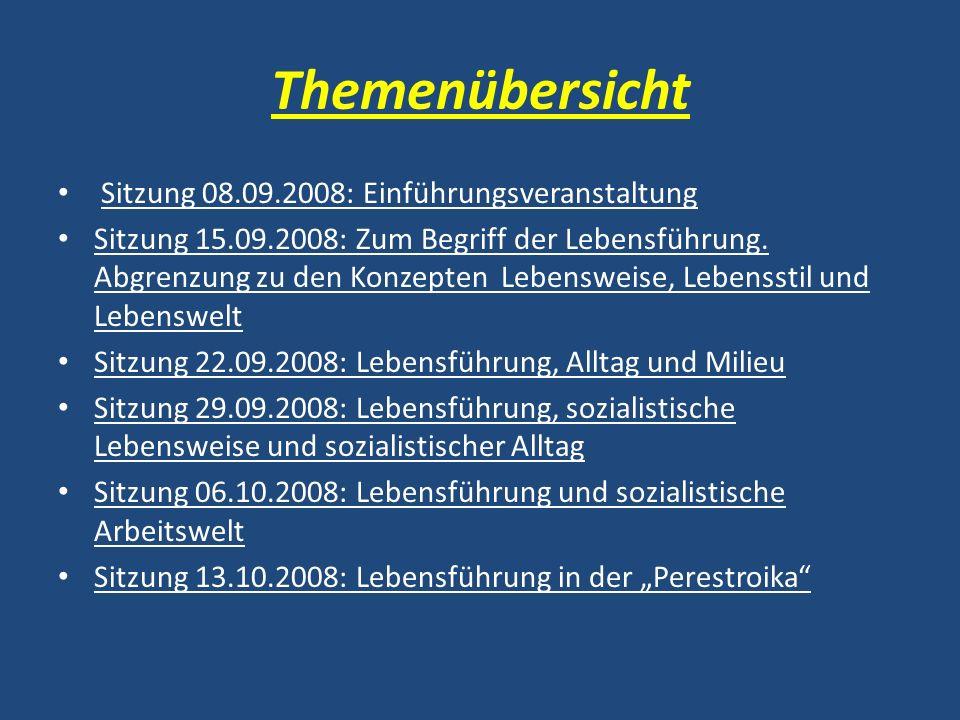 Themenübersicht Sitzung 08.09.2008: Einführungsveranstaltung
