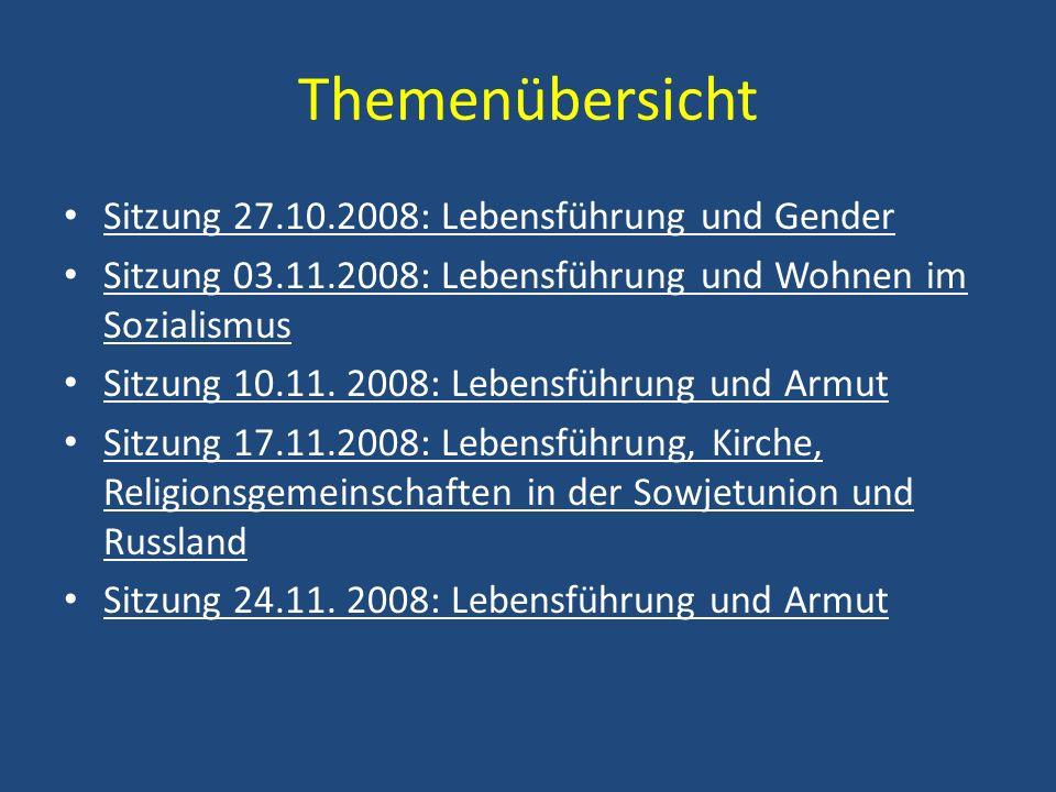 Themenübersicht Sitzung 27.10.2008: Lebensführung und Gender