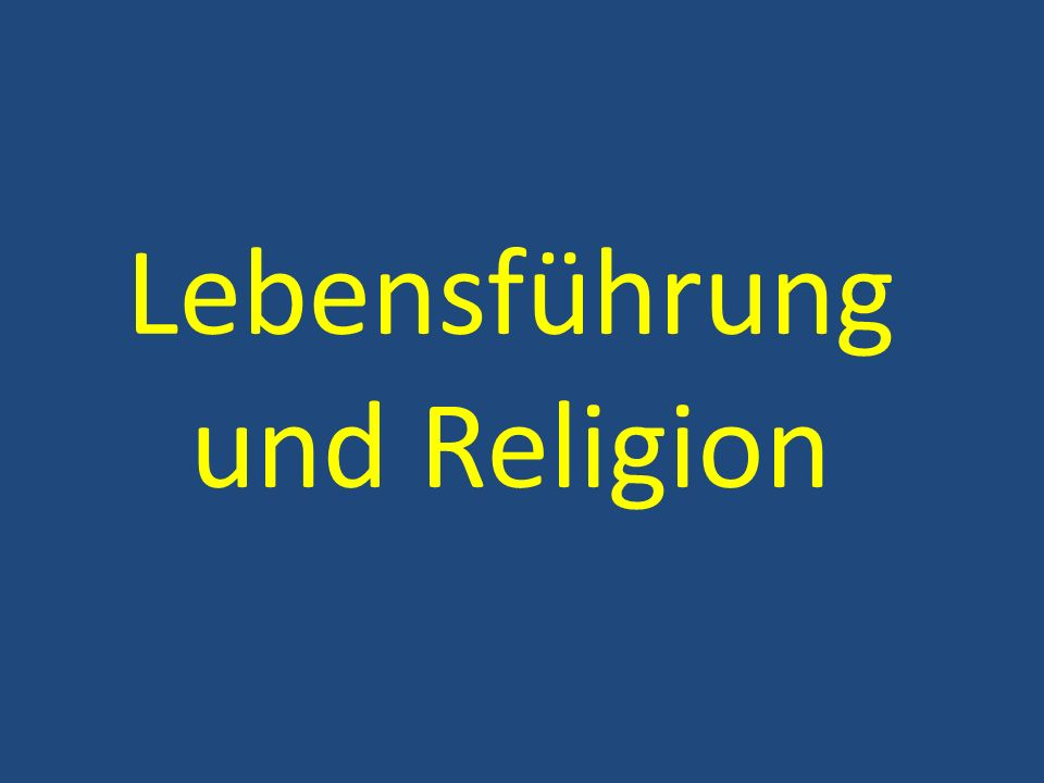 Lebensführung und Religion