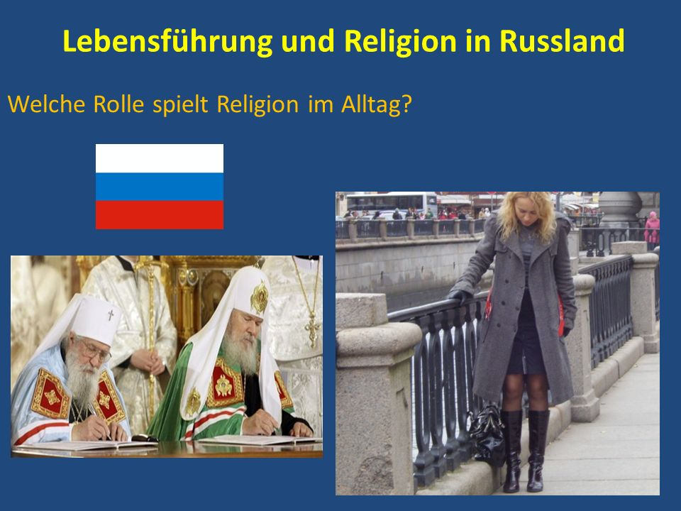 Lebensführung und Religion in Russland