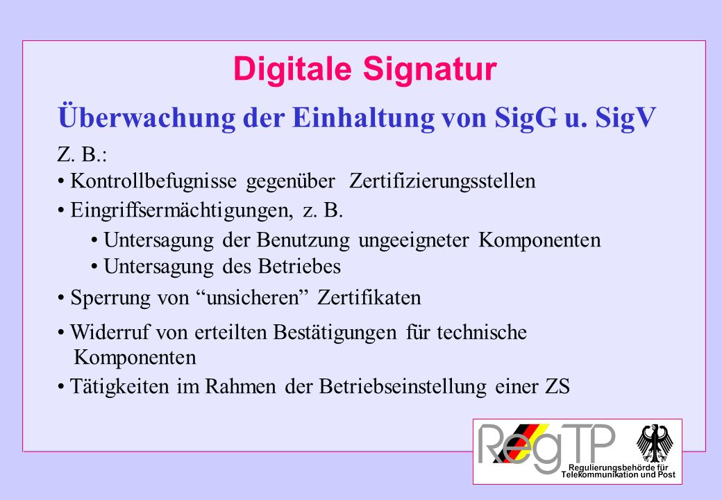 Überwachung der Einhaltung von SigG u. SigV