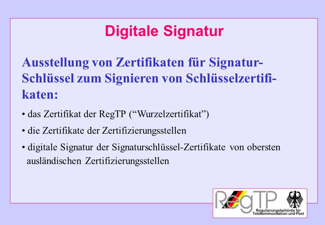 Digitale Signatur Ausstellung von Zertifikaten für Signatur-
