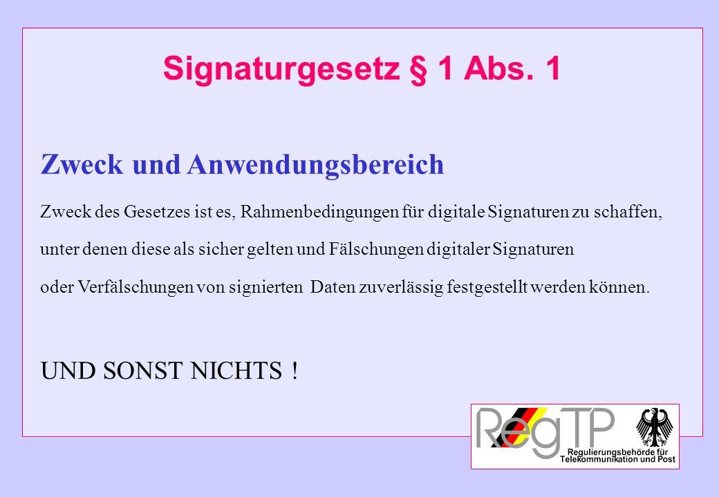 Signaturgesetz § 1 Abs. 1 Zweck und Anwendungsbereich